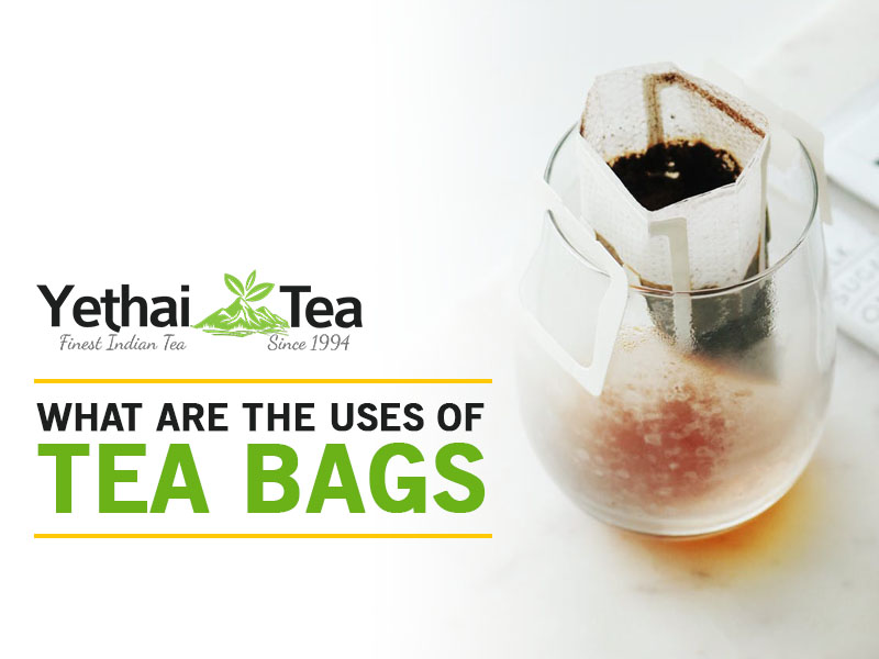 What are the uses of Tea Bags?
