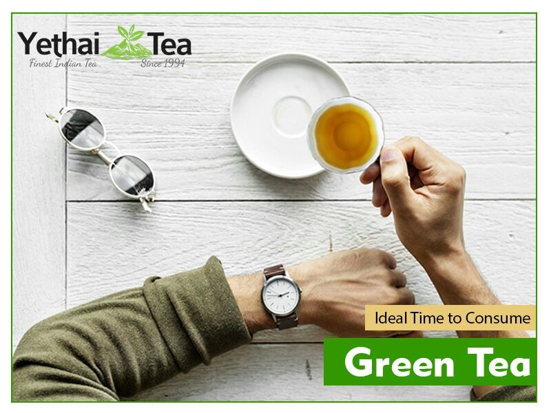 Ideal Time to Consume Green tea