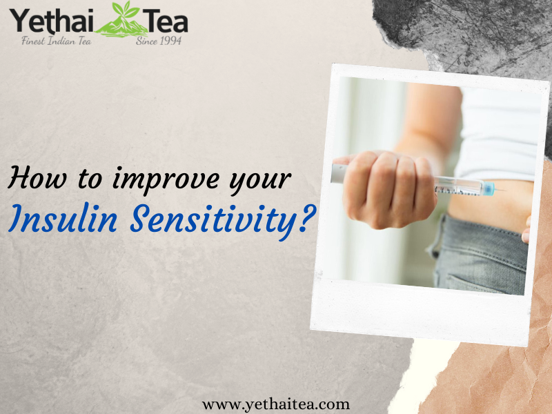 How to improve your Insulin Sensitivity?