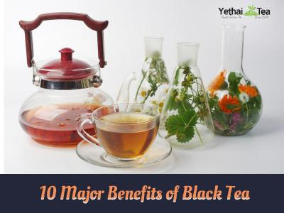 10 Major Benefits of Black Tea which you should know about