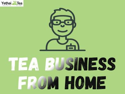 Tea Business from Home