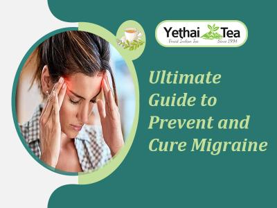 Ultimate Guide to Prevent and Cure Migraine