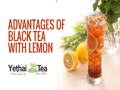 Advantages of Black Tea with Lemon