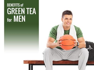 Top 3 Benefits of Green Tea for Men